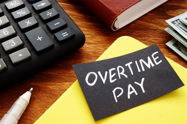 New Overtime Pay Rules Are In Place
